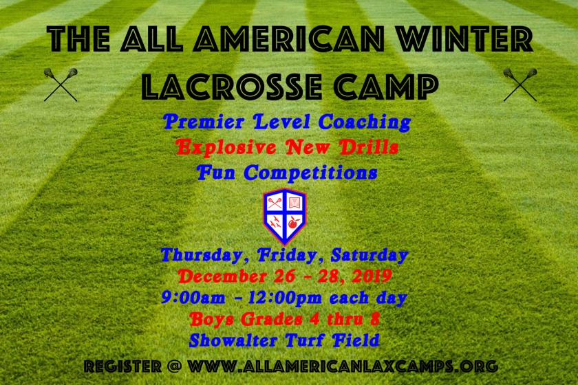 Advertisement flier for the All American Winter Lacrosse Camp in 2019